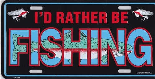 License plate i 39 d rather be fishing for Florida temporary fishing license