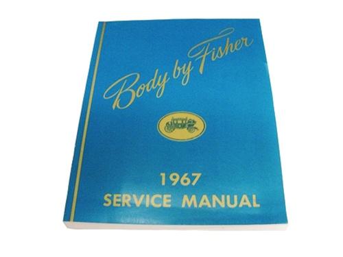 1967 camaro service manual  fisher body Fisher Body Plant Fisher Body Craftsman's Guild